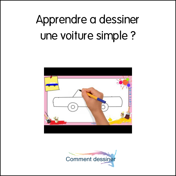 Apprendre a dessiner une voiture simple comment dessiner - Voiture simple a dessiner ...