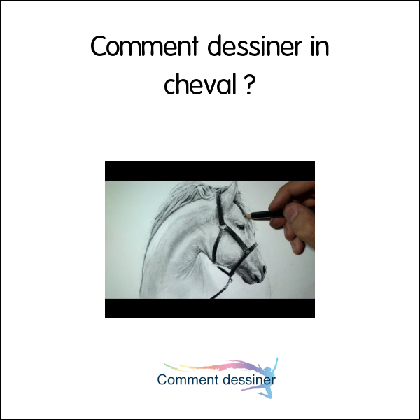 Comment dessiner in cheval
