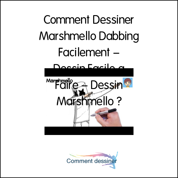Comment Dessiner Marshmello Dabbing Facilement – Dessin Facile a Faire – Dessin Marshmello