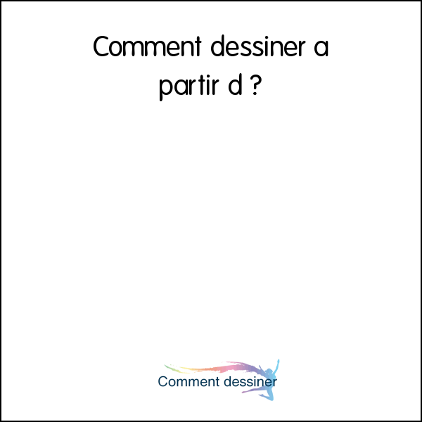 Comment dessiner à partir d'une photo