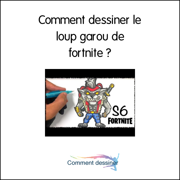 Comment dessiner le loup garou de fortnite