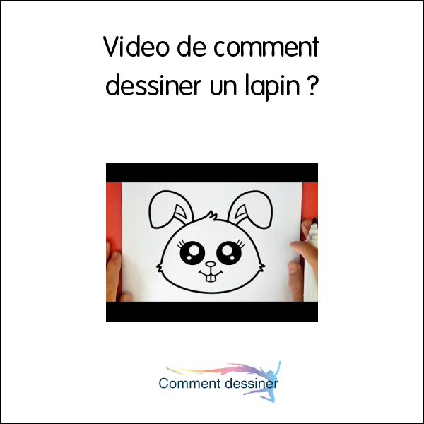 Video de comment dessiner un lapin